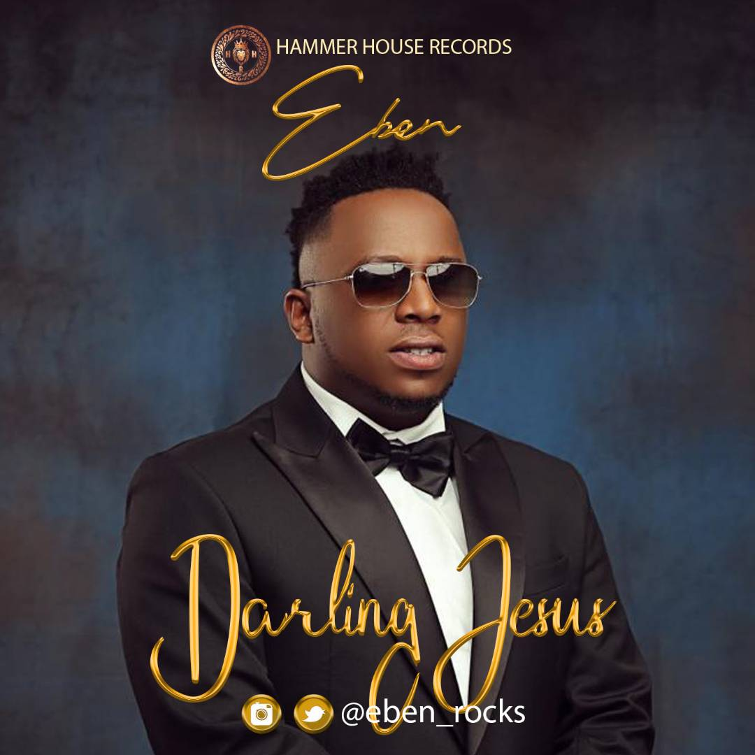 EBEN - DARLING JESUS | @EBEN_ROCKS