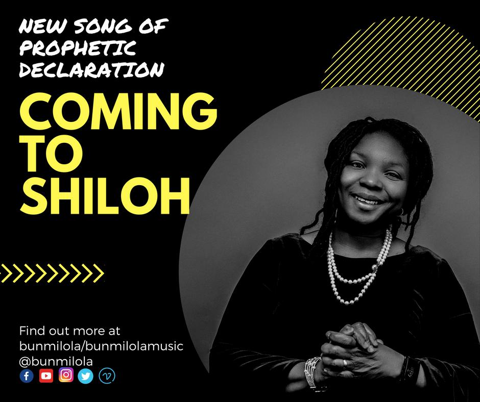 BUNMILOLA - COMING TO SHILOH | @bumilolamusic