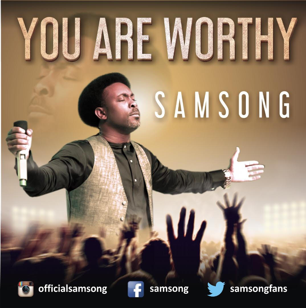 SAMSONG - YOU ARE WORTHY   @samsongfans, @7promediang