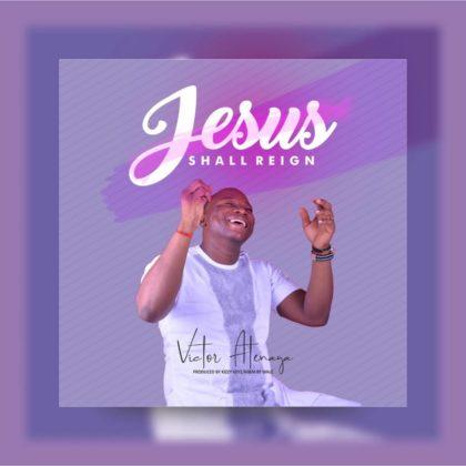 https://www.triumphantradio.com/wp-content/uploads/2018/11/Victor-Atenaga-Jesus-Shall-Reign.jpg