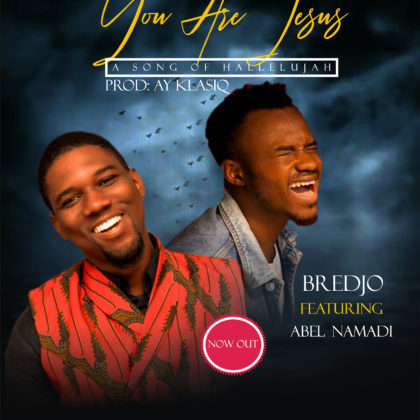https://www.triumphantradio.com/wp-content/uploads/2019/01/Bredjo-You-are-Jesus-ft.-Abel-Namadi.jpg