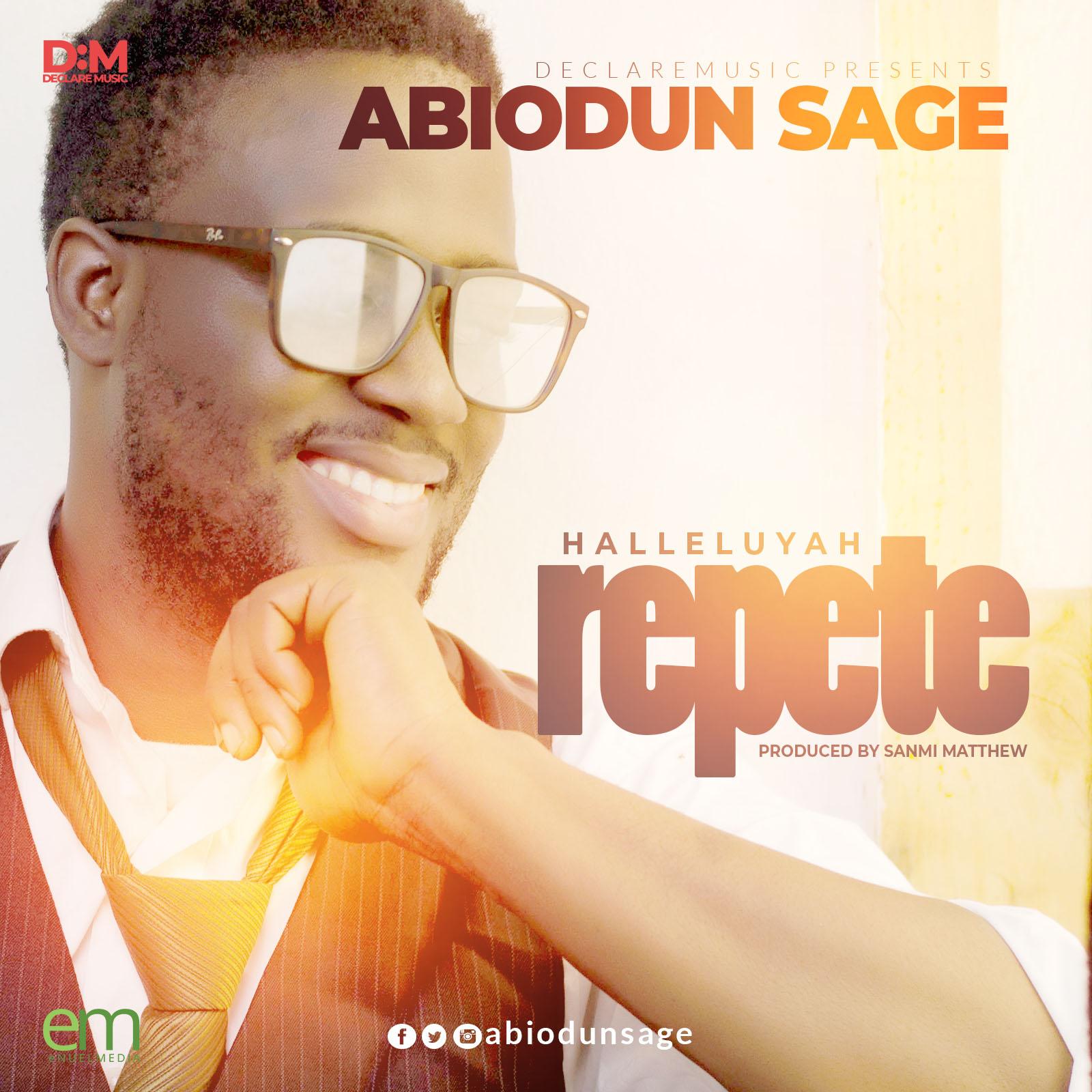 Abiodun SAGE - Halleluyah Repete  {@abiodunsage}
