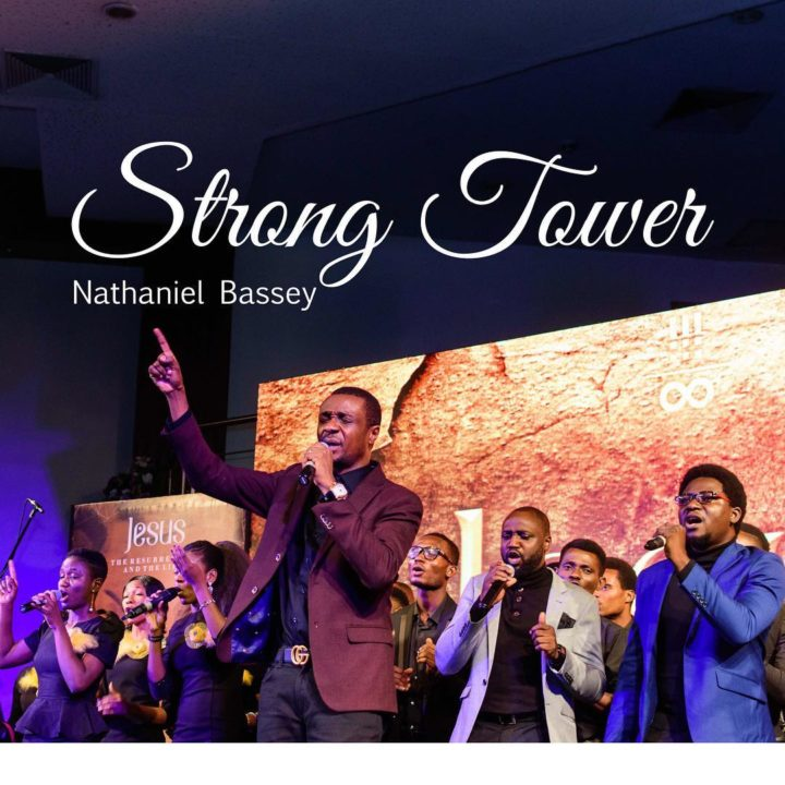 Nathaniel Bassey Releases New Single Strong Tower featuring Glenn Gwazai