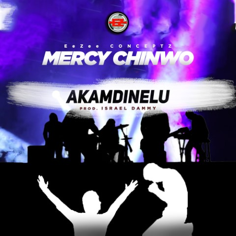 Akamdinelu by Mercy Chinwo | @mercychinwo