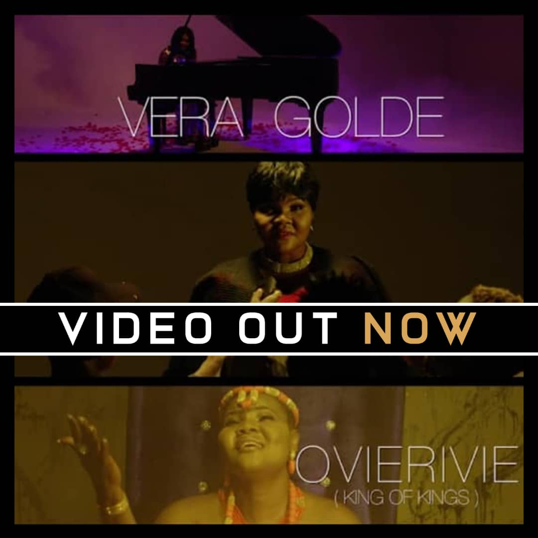 New Music Video by VERA GOLDE - OVIE RI VIE (KING OF KINGS) [@veragolde]